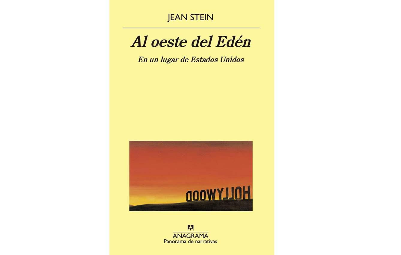 'AL OESTE DEL EDÉN', DE JEAN STEIN